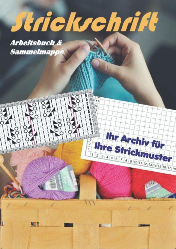 Strickschrift Arbeitsbuch & Sammelmappe – Ihr Archiv für Ihre Strickmuster